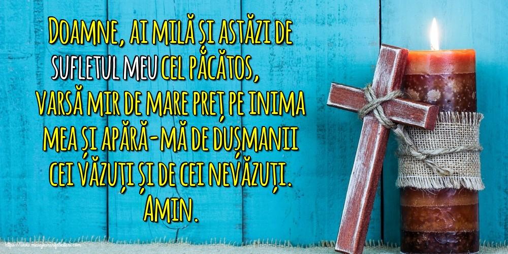 Imagini religioase cu mesaje - Doamne, ai milă și astăzi de sufletul meu cel păcătos!