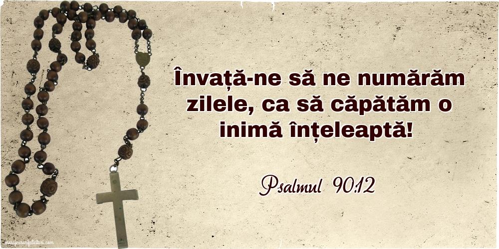 Imagini religioase - Psalmul 90.12