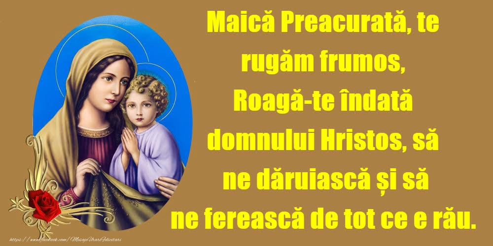 Imagini religioase - Maică Preacurată,te rugăm frumos