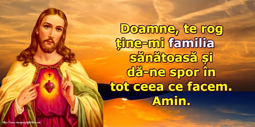 Imagini religioase - Doamne, te rog ține-mi familia sănătoasă și dă-ne spor în tot ceea ce facem