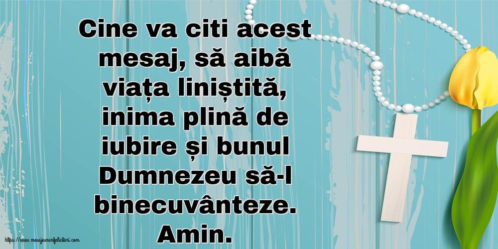 Imagini religioase cu mesaje - Cine va citi acest mesaj, să aibă viața liniștită...