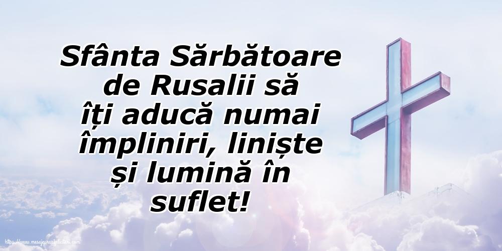 Sfânta Sărbătoare de Rusalii să îți aducă numai împliniri, liniște și lumină în suflet!