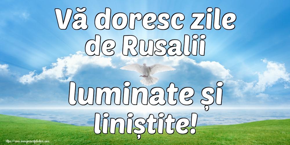 Felicitari de Rusalii - Vă doresc zile de Rusalii luminate și liniștite! - mesajeurarifelicitari.com