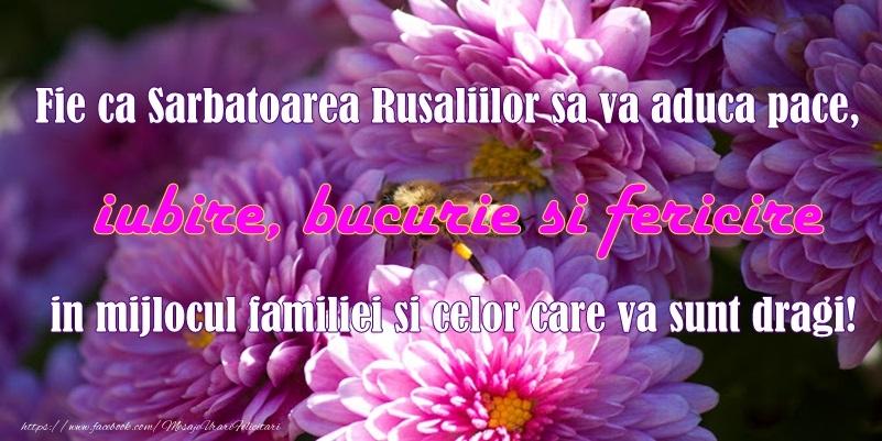 Fie ca Sarbatoarea Rusaliilor sa va aduca pace, iubire, bucurie si fericire in mijlocul familiei si celor care va sunt dragi!