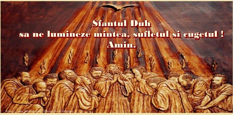 Felicitari de Rusalii - Sfantul Duh sa ne lumineze mintea, sufletul si cugetul! Amin. - mesajeurarifelicitari.com