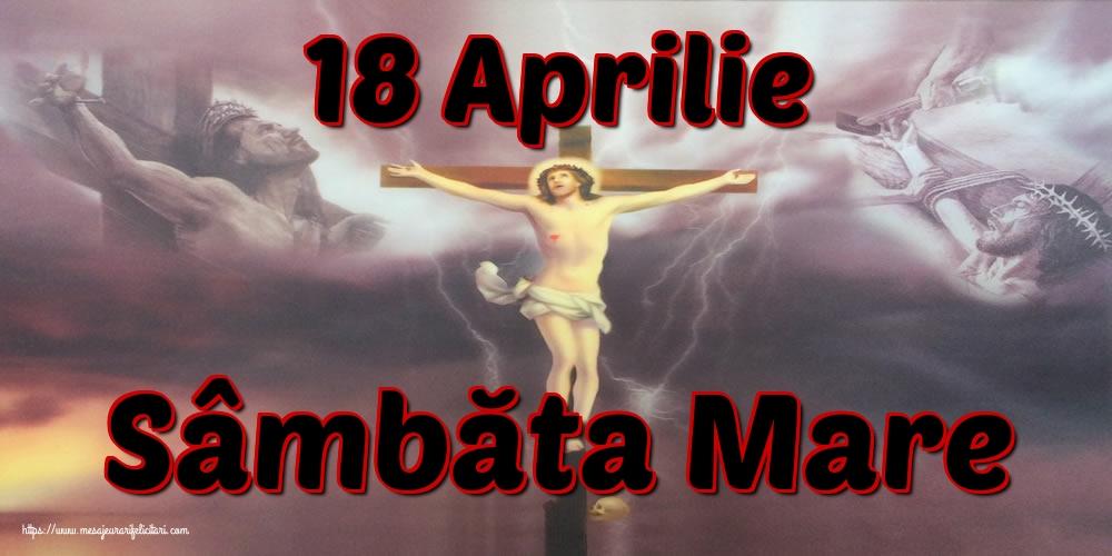 Imagini de Sâmbăta Mare - 18 Aprilie Sâmbăta Mare