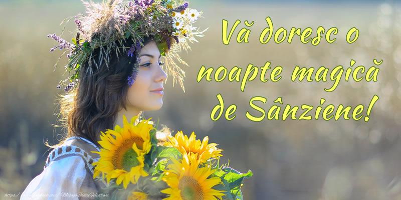 Felicitari de Sanziene - Vă doresc o noapte magică de Sânziene!