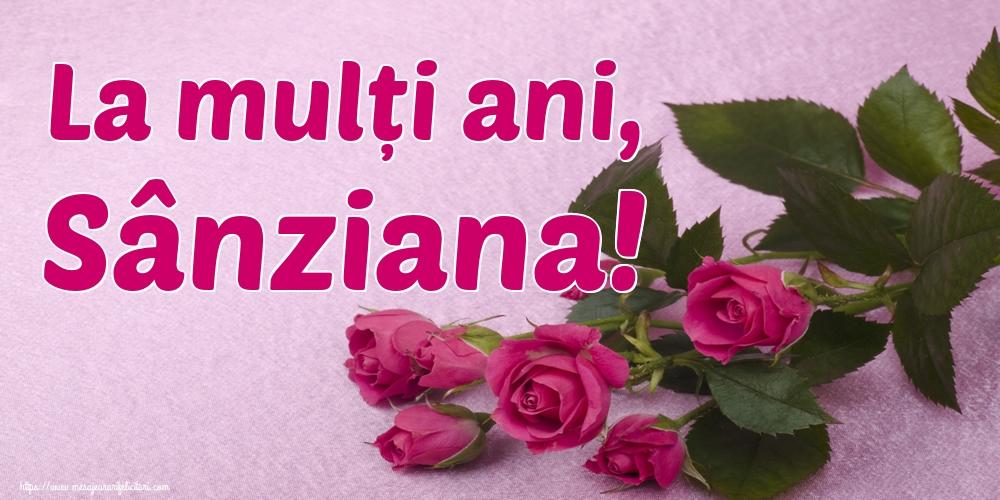 La mulți ani, Sânziana!