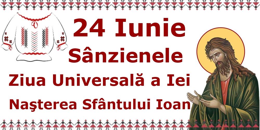 Felicitari de Sanziene - 24 Iunie Sânzienele Ziua Universală a Iei Naşterea Sfântului Ioan