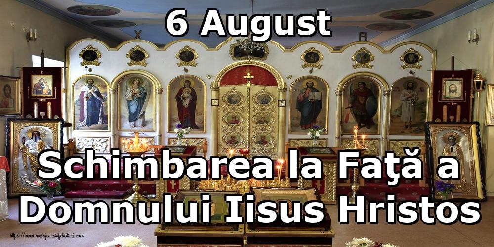 6 August Schimbarea la Faţă a Domnului Iisus Hristos