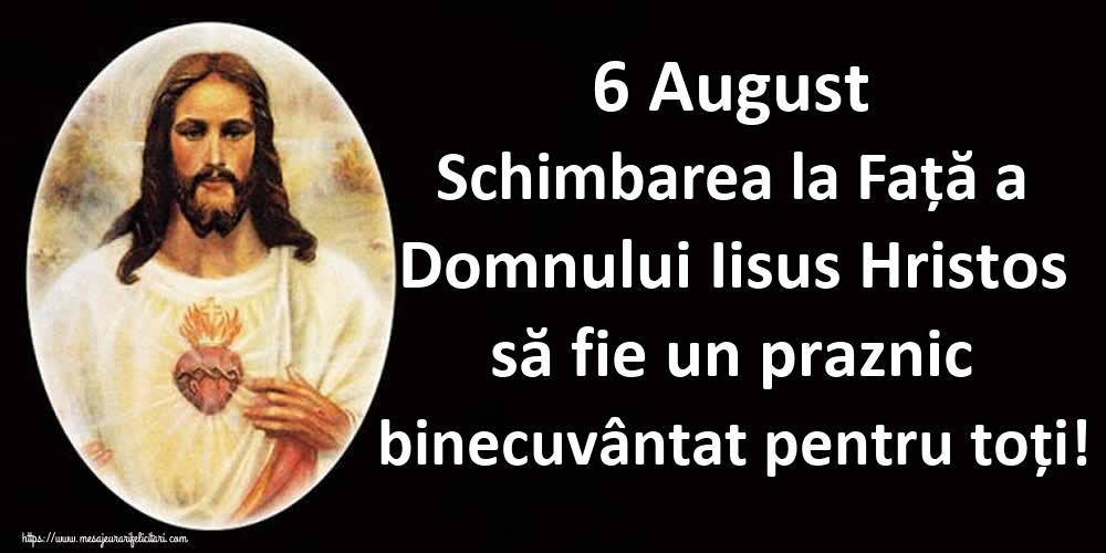 Cele mai apreciate imagini de Schimbarea la Față a Domnului - 6 August Schimbarea la Față a Domnului Iisus Hristos să fie un praznic binecuvântat pentru toți!