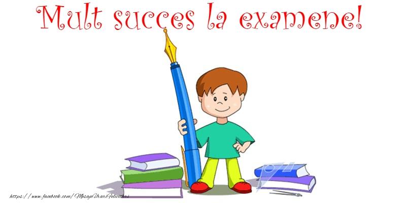 Felicitari pentru Scoala - Mult succes!