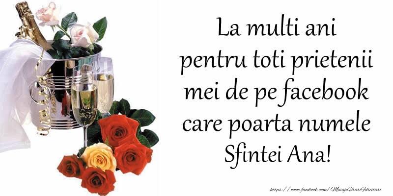 Cele mai apreciate felicitari de Sfanta Ana - La multi ani pentru toti prietenii mei de pe facebook care poarta numele Sfintei Ana!
