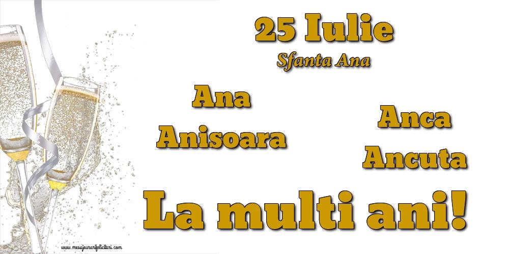 25 Iulie - Sfanta Ana