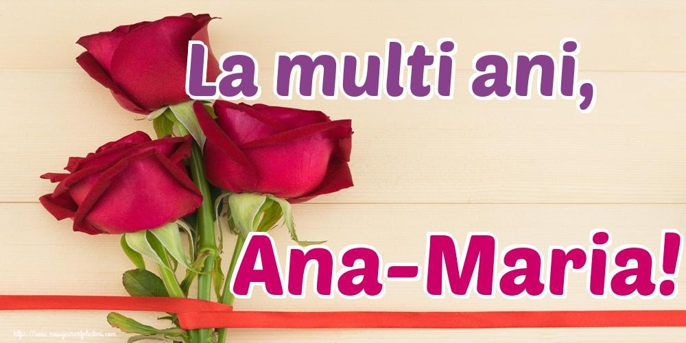 Cele mai apreciate felicitari de Sfanta Ana - La multi ani, Ana-Maria!