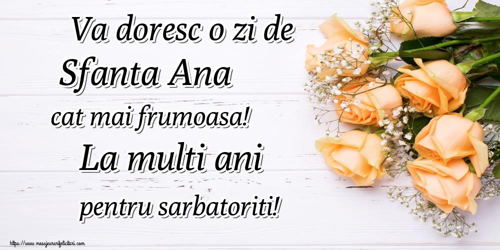 Felicitari de Sfanta Ana - Va doresc o zi de Sfanta Ana cat mai frumoasa! La multi ani pentru sarbatoriti! - mesajeurarifelicitari.com