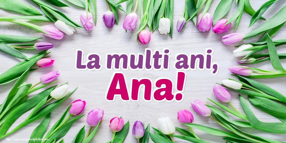 Sfanta Ana La multi ani, Ana!