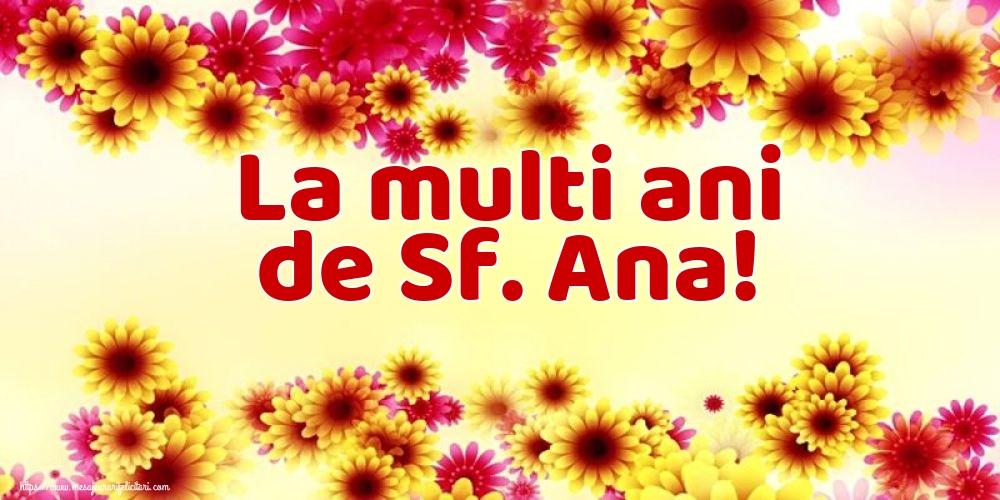 Cele mai apreciate felicitari de Sfanta Ana - La multi ani de Sf. Ana!