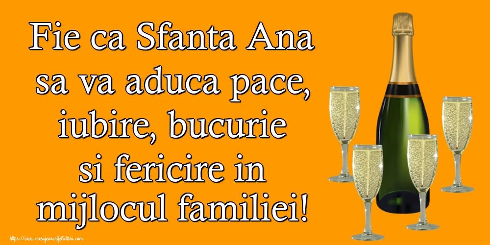 Cele mai apreciate felicitari de Sfanta Ana - Fie ca Sfanta Ana sa va aduca pace, iubire, bucurie si fericire in mijlocul familiei!