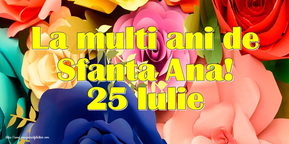Cele mai apreciate felicitari de Sfanta Ana - La multi ani de Sfanta Ana! 25 Iulie