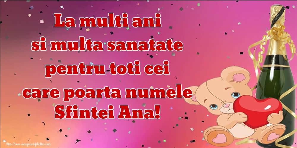 Cele mai apreciate felicitari de Sfanta Ana - La multi ani si multa sanatate pentru toti cei care poarta numele Sfintei Ana!