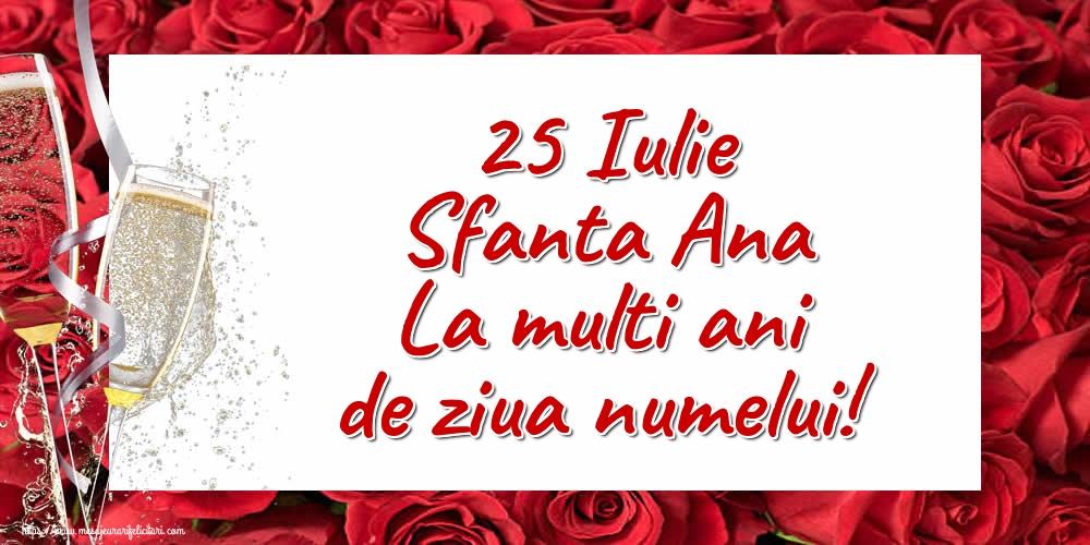Cele mai apreciate felicitari de Sfanta Ana - 25 Iulie Sfanta Ana La multi ani de ziua numelui!