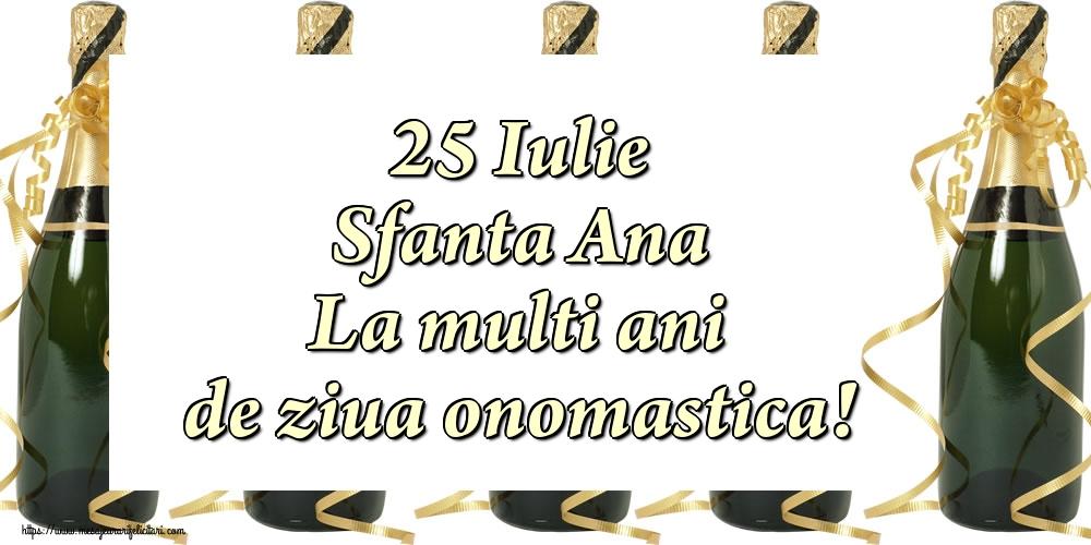 Cele mai apreciate felicitari de Sfanta Ana - 25 Iulie Sfanta Ana La multi ani de ziua onomastica!