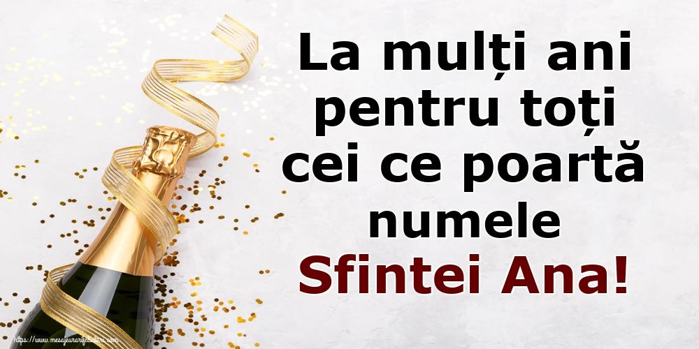 Cele mai apreciate felicitari de Sfanta Ana - La mulți ani pentru toți cei ce poartă numele Sfintei Ana!
