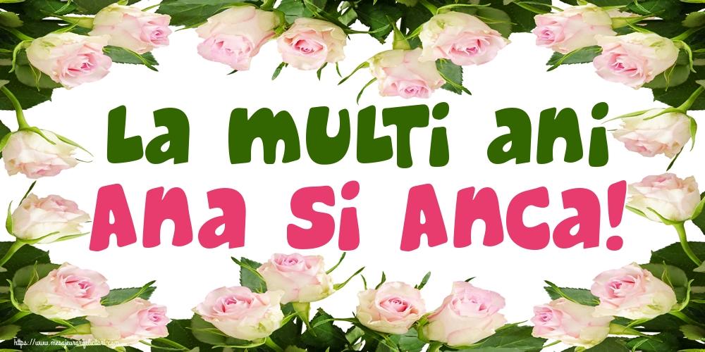 Cele mai apreciate felicitari de Sfanta Ana - La multi ani Ana si Anca!