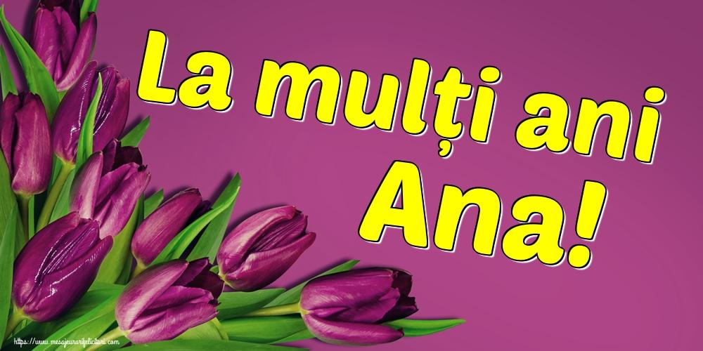 Felicitari de Sfanta Ana - La mulți ani Ana!
