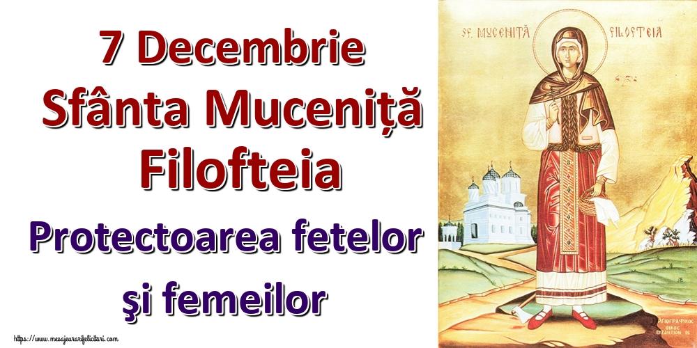 Felicitari de Sfânta Filofteia - 7 Decembrie Sfânta Muceniță Filofteia Protectoarea fetelor şi femeilor