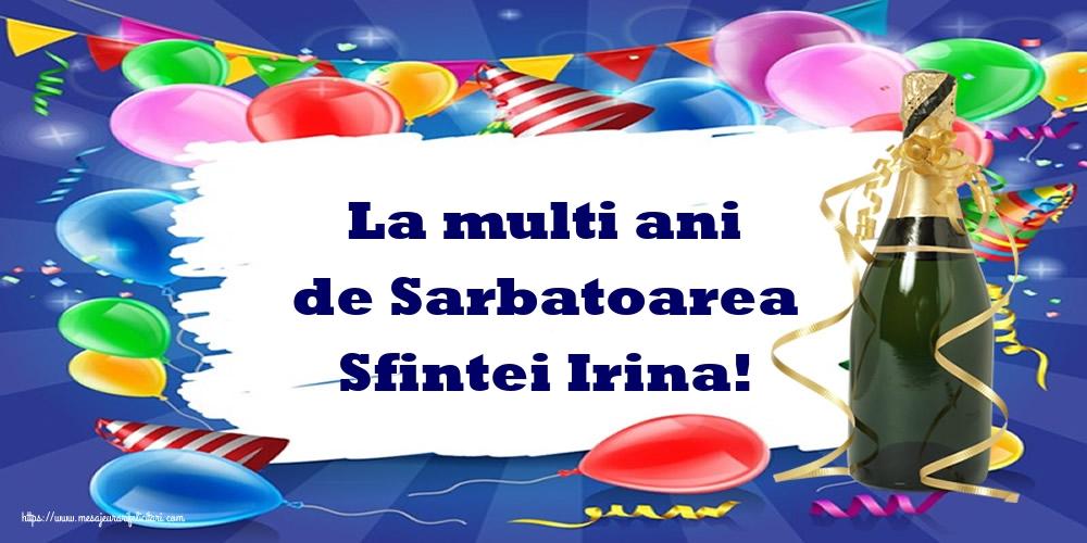 Felicitari de Sfanta Irina - La multi ani de Sarbatoarea Sfintei Irina!