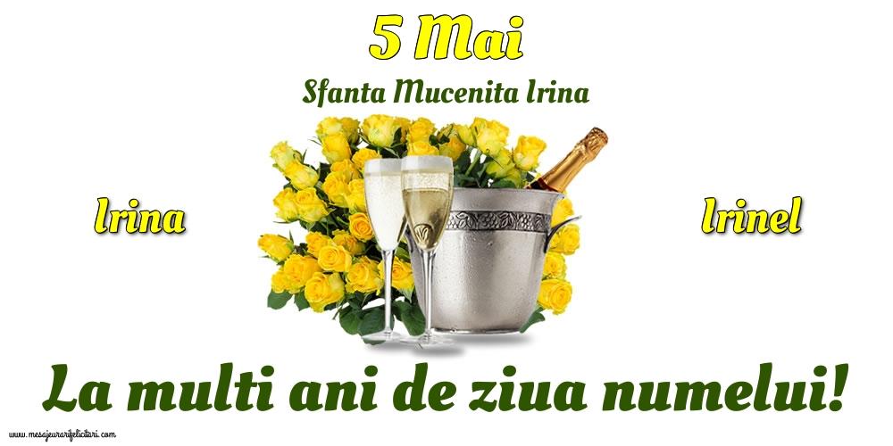 Felicitari de Sfanta Irina - 5 Mai - Sfanta Mucenita Irina