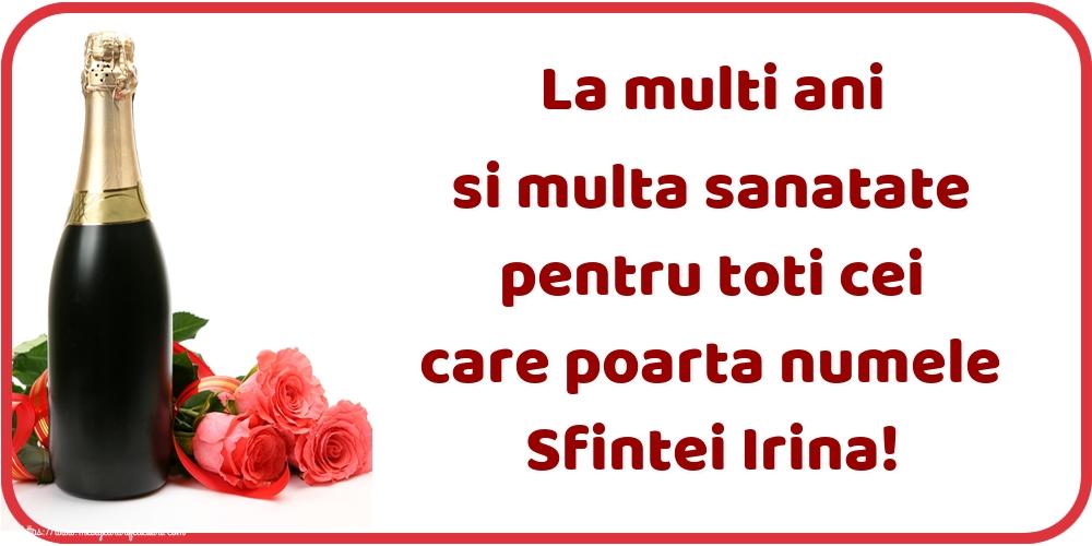 Felicitari de Sfanta Irina - La multi ani si multa sanatate pentru toti cei care poarta numele Sfintei Irina!