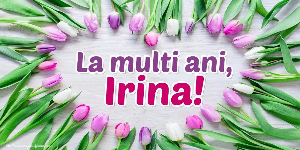 Felicitari de Sfanta Irina - La multi ani, Irina!