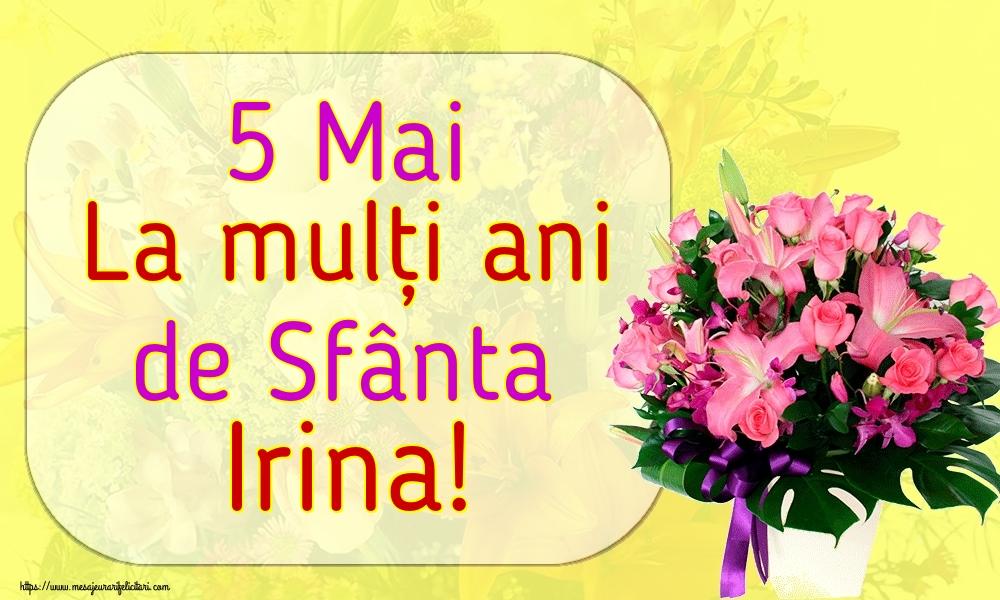 Felicitari de Sfanta Irina - 5 Mai La mulți ani de Sfânta Irina!