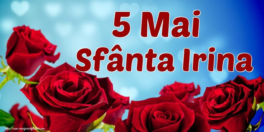 Felicitari de Sfanta Irina - 5 Mai Sfânta Irina