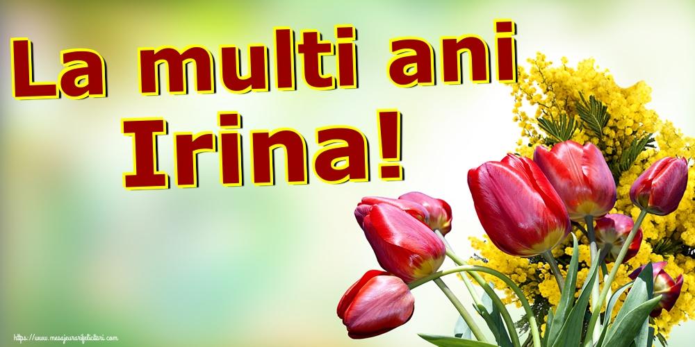 Sfanta Irina La multi ani Irina!