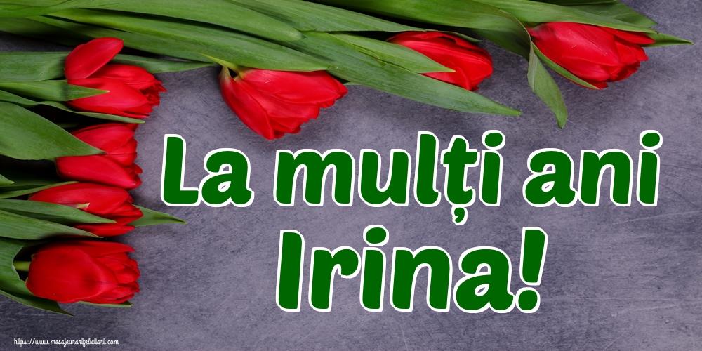 Felicitari de Sfanta Irina - La mulți ani Irina!