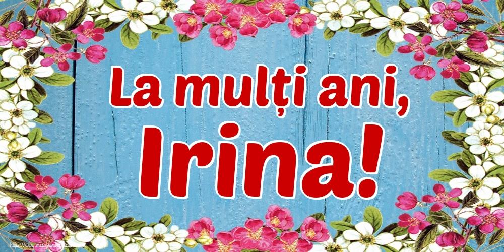 Felicitari de Sfanta Irina - La mulți ani, Irina! - mesajeurarifelicitari.com