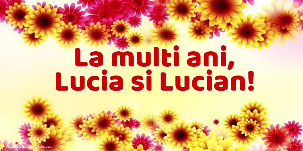 Sfanta Lucia La multi ani, Lucia si Lucian!