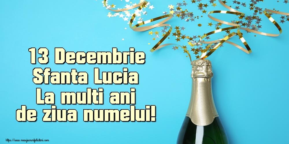 Felicitari de Sfanta Lucia - 13 Decembrie Sfanta Lucia La multi ani de ziua numelui!