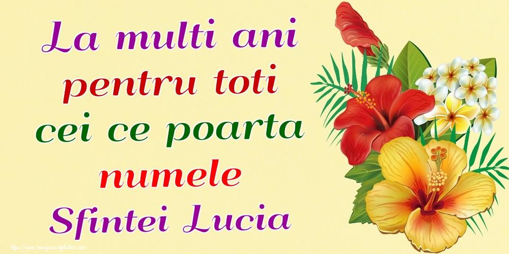 Felicitari de Sfanta Lucia - La multi ani pentru toti cei ce poarta numele Sfintei Lucia