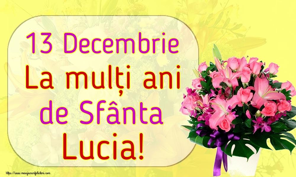 Felicitari de Sfanta Lucia - 13 Decembrie La mulți ani de Sfânta Lucia!