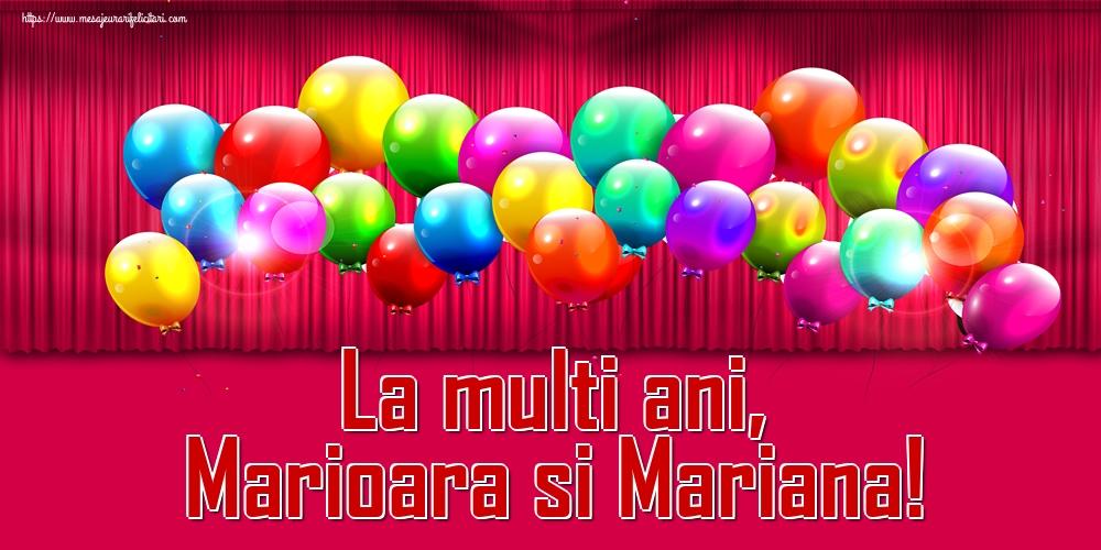 La multi ani, Marioara si Mariana!