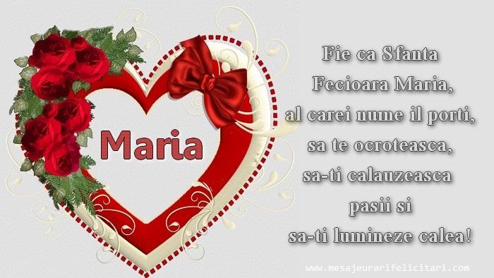 Sfanta Maria Mare Fie ca Sfanta Fecioara Maria, al carei nume il porti, sa te ocroteasca, sa-ti calauzeasca pasii si sa-ti lumineze calea!