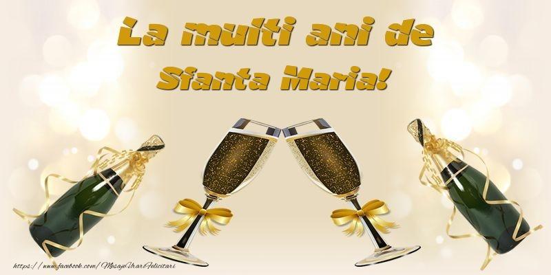 Felicitari de Sfanta Maria - La multi ani de Sfanta Maria!