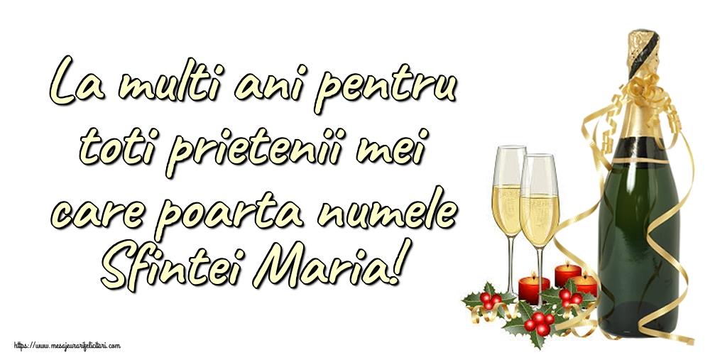 Felicitari de Sfanta Maria Mica - La multi ani pentru toti prietenii mei care poarta numele Sfintei Maria!
