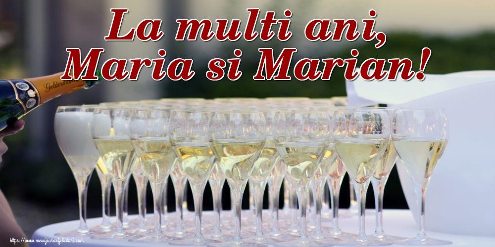 La multi ani, Maria si Marian!