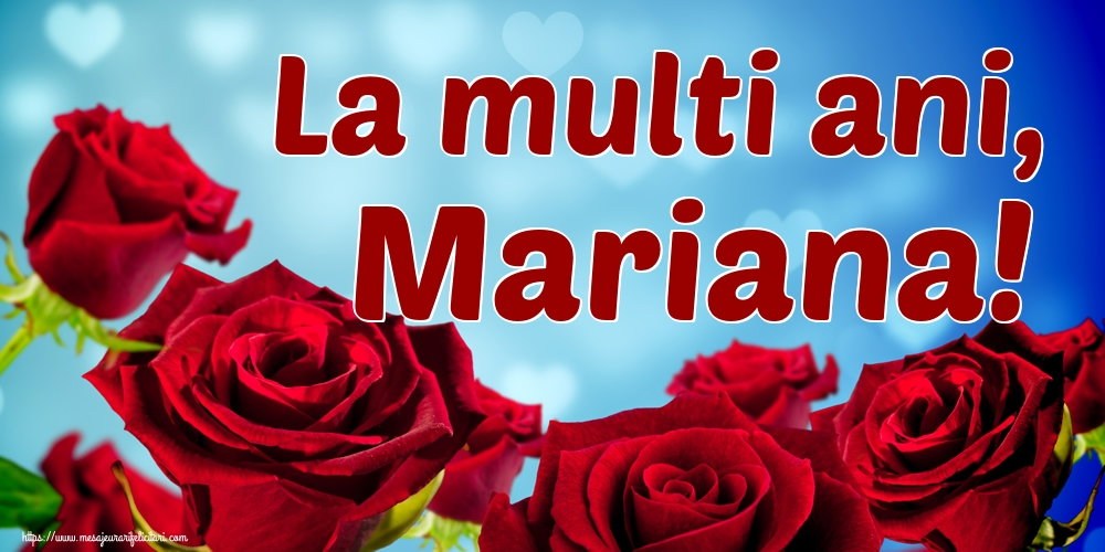 La multi ani, Mariana!